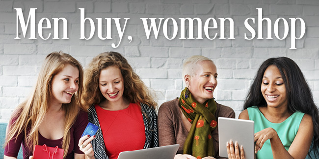 Men buy, women shop