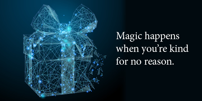 gift drawn in stars and connections that says Magic happens when you are kind for no reason
